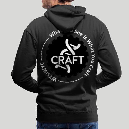 WYSIWYC - What You See Is What You Craft - Herre Premium hættetrøje
