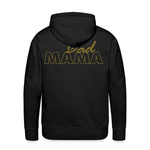 badmama-tekst - Mannen Premium hoodie