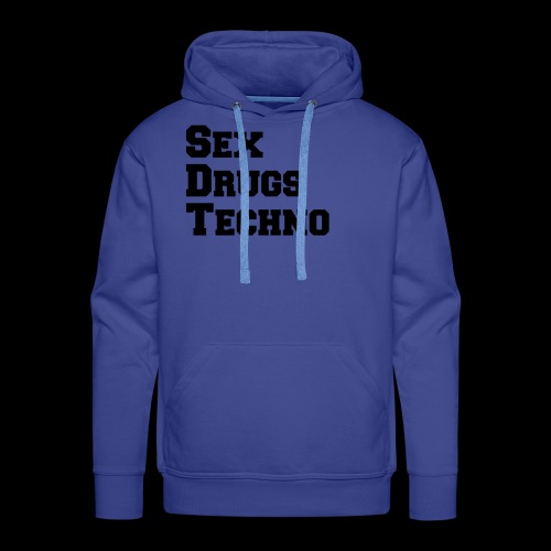 Sex Drugs Techno - Männer Premium Hoodie