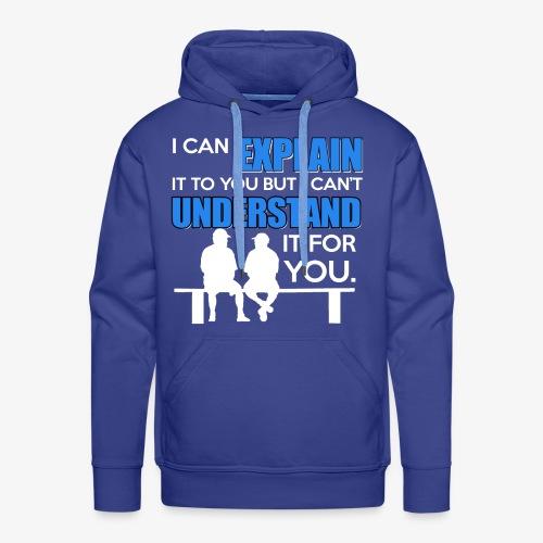 Lustiges Lehrer Wissen T-Shirt Englisch - Männer Premium Hoodie