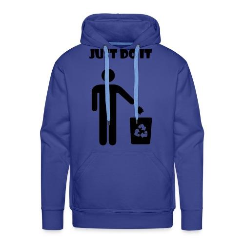 Just do it! - Sweat-shirt à capuche Premium pour hommes