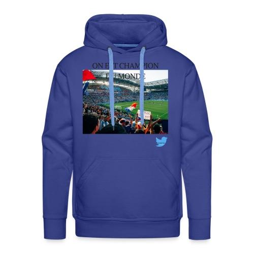 ON EST CHAMPION DU MONDE - Sweat-shirt à capuche Premium pour hommes