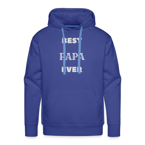 Best Papa Ever - Sweat-shirt à capuche Premium pour hommes