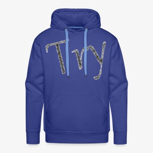 001 - Try - Männer Premium Hoodie