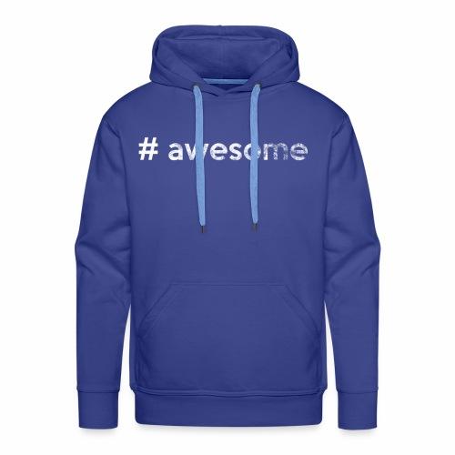 # awesome | genial - Männer Premium Hoodie