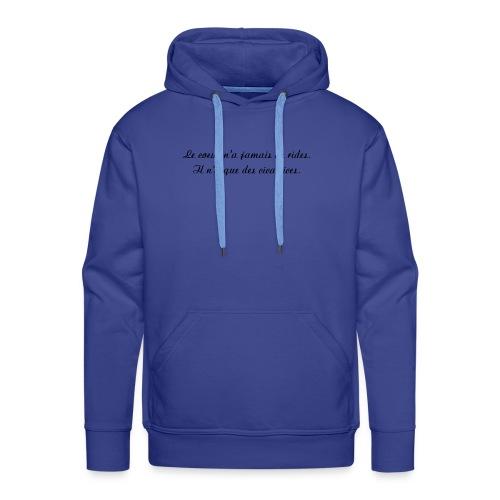 Le coeur n a jamais de rides - Sweat-shirt à capuche Premium pour hommes