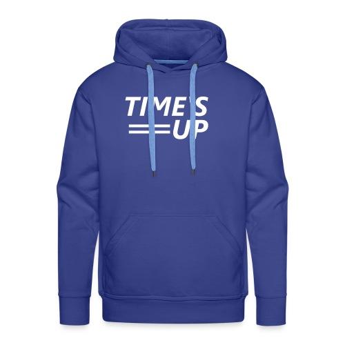 TIME'S UP («C'est fini») - Sweat-shirt à capuche Premium pour hommes
