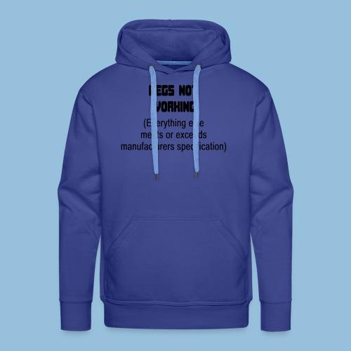 LEGSNOTWORK - Mannen Premium hoodie
