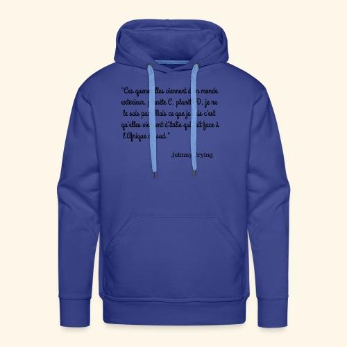 LES QUENOUILLES - Sweat-shirt à capuche Premium pour hommes