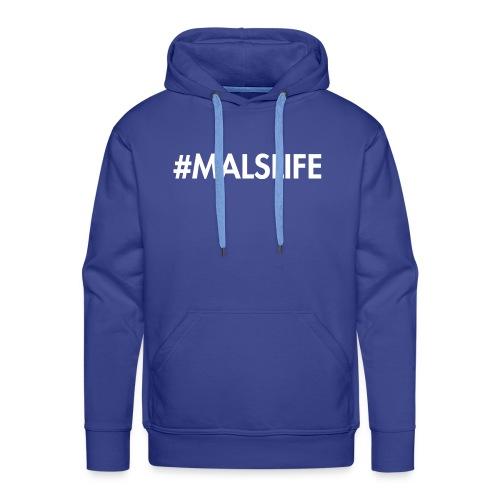 #MALSLIFE vrouwen - zwart - Mannen Premium hoodie