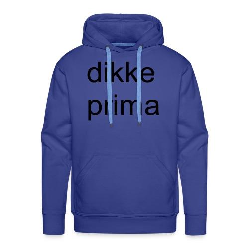 dikke prima - Mannen Premium hoodie
