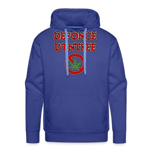 DÉFONCE D'ENTRÉE - JEUX DE MOTS - FRANCOIS VILLE - Sweat-shirt à capuche Premium pour hommes