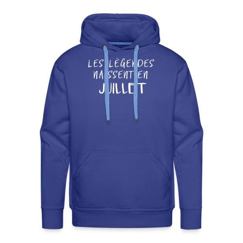LES LÉGENDES NAISSENT EN JUILLET - Sweat-shirt à capuche Premium pour hommes