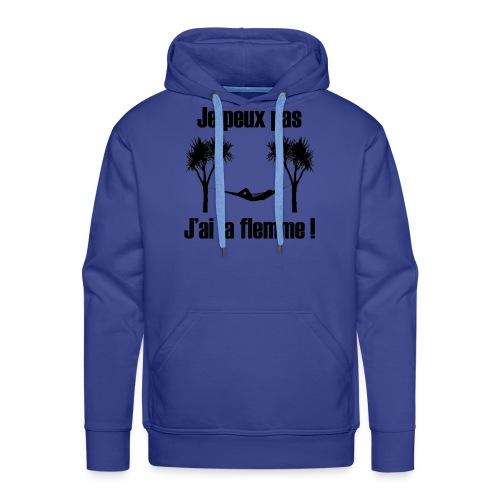 je peux pas je suis de repos - Sweat-shirt à capuche Premium pour hommes