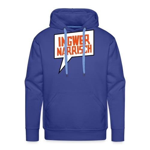 Ingwer Narrisch Logo - Männer Premium Hoodie