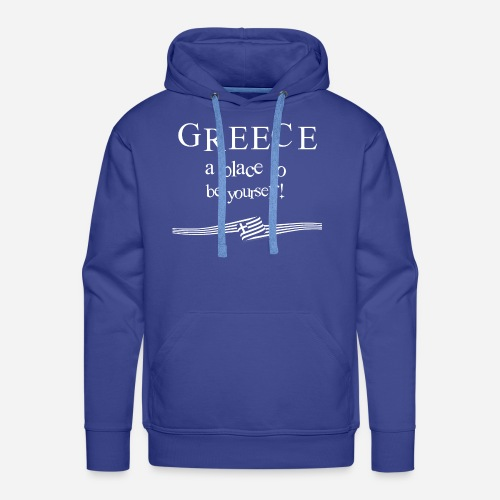 GREECE - a place to be yourself - Männer Premium Hoodie