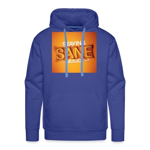 Staying Sane In The Music Game Design - Men's Premium Hoodie