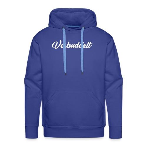 Verbuddelt Weiser schriftzug - Männer Premium Hoodie