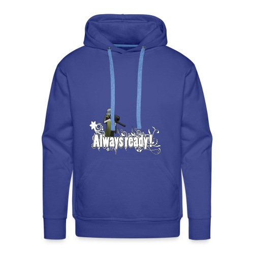 Always ready my friends ! - Men's Premium Hoodie