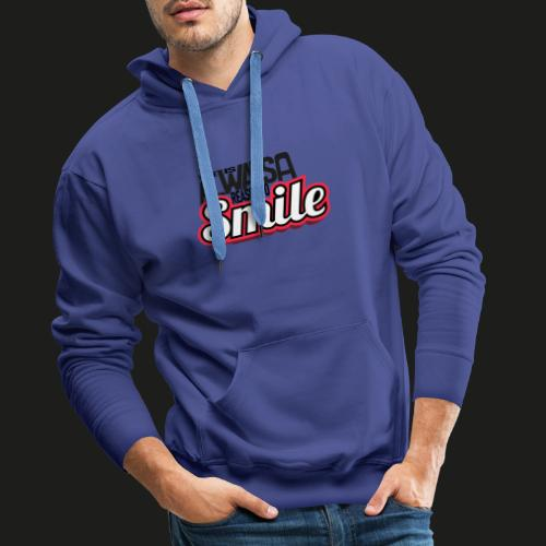 There is alwas a reason to smile - rot dunkel - Männer Premium Hoodie