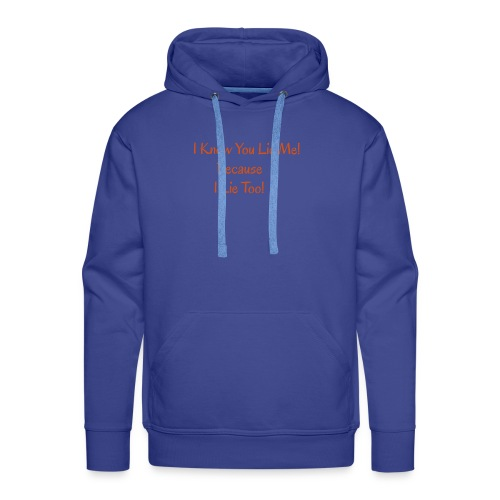 Lie - Men's Premium Hoodie