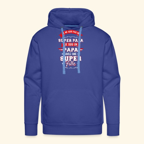 Je ne suis pas un SUPER PAPA - Sweat-shirt à capuche Premium pour hommes