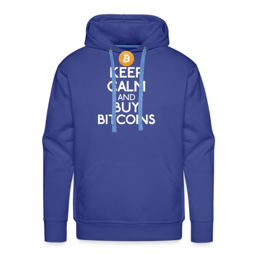 Keep Calm And Buy Bitcoins - Bitcoin Shirts - Männer Premium Hoodie