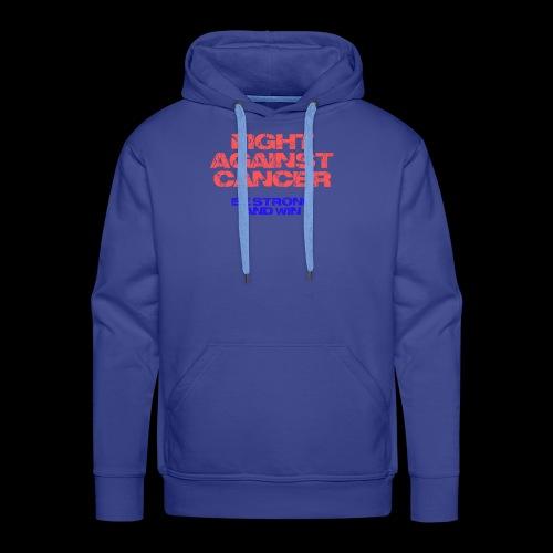 Fight against cancer - Männer Premium Hoodie