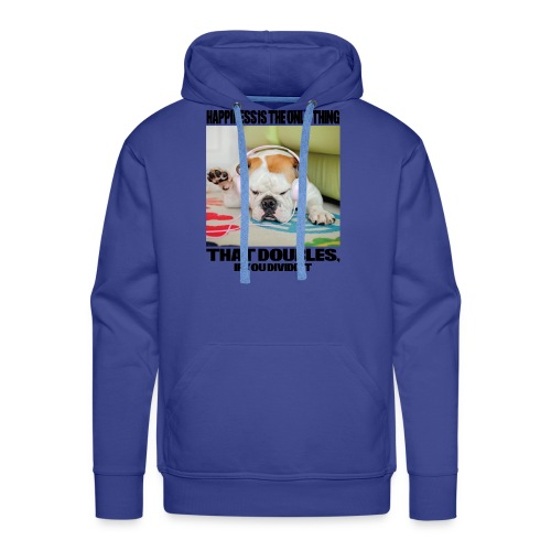 Happiness is the Only Thing - Männer Premium Hoodie