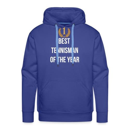 Best tennisman of the year - Sweat-shirt à capuche Premium pour hommes