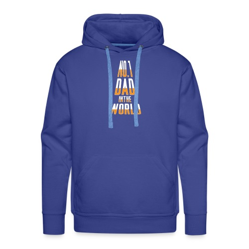 No. 1 Dad in the World - Men's Premium Hoodie