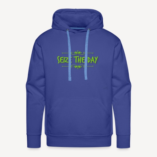 Seize The Day - Men's Premium Hoodie