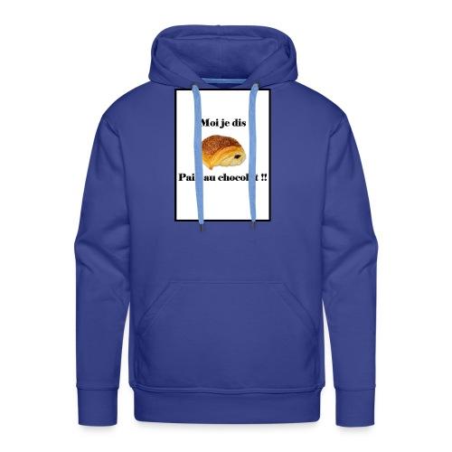 moi je dis pain au chocolat - Sweat-shirt à capuche Premium pour hommes