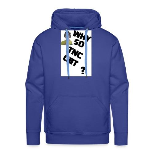 Maglietta UOMO Why so TNCOBT? - Felpa con cappuccio premium da uomo