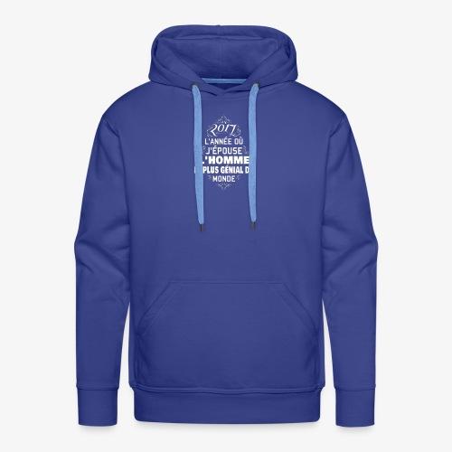 2017 l'année ou j'épose l'homme le plus génial - Sweat-shirt à capuche Premium pour hommes