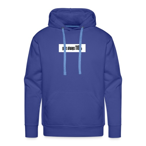 110% - Männer Premium Hoodie