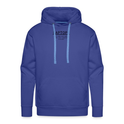 Laptops, take your computer outside! Nerd Design - Men's Premium Hoodie