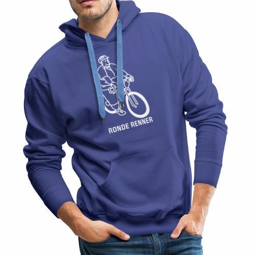 Ronde Renner - Mannen Premium hoodie