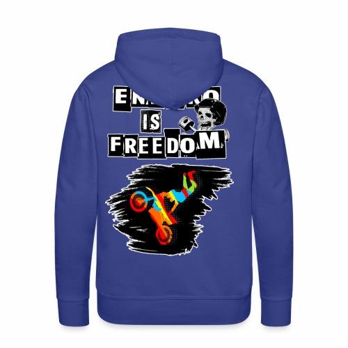 Enduro is Freedom! - Männer Premium Hoodie