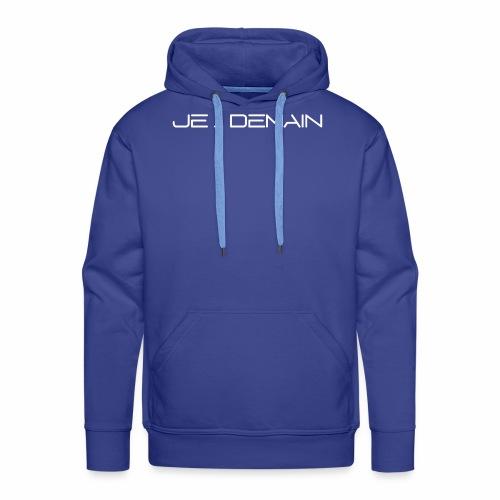 JE ... DEMAIN Blanc - Sweat-shirt à capuche Premium pour hommes