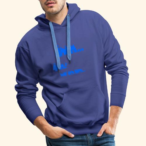 Shirt Ähhm! - Männer Premium Hoodie