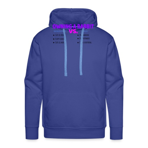 OWNING A RABBIT - Expectations VS. Reality - Men's Premium Hoodie