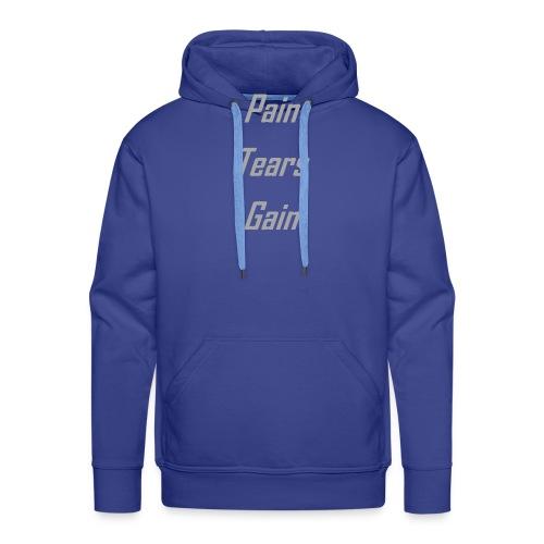 Pain Tears Gain - Felpa con cappuccio premium da uomo