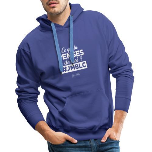 Ce que tu penses de moi? Blanc - Sweat-shirt à capuche Premium pour hommes