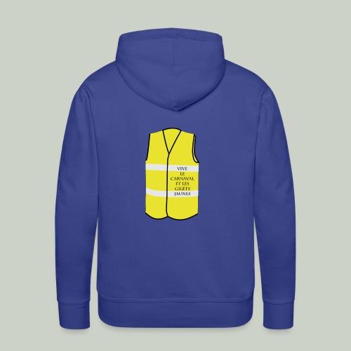 Vive le carnaval et les Gilets - Sweat-shirt à capuche Premium pour hommes