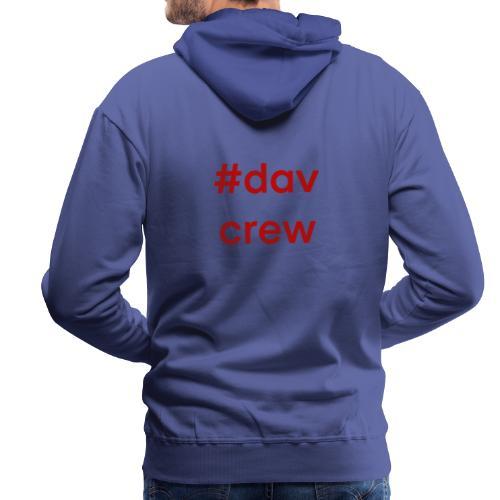 #davcrew - Männer Premium Hoodie