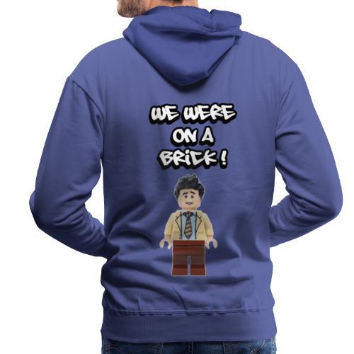 WE WERE ON A BREAK / BRICK - Sweat-shirt à capuche Premium pour hommes