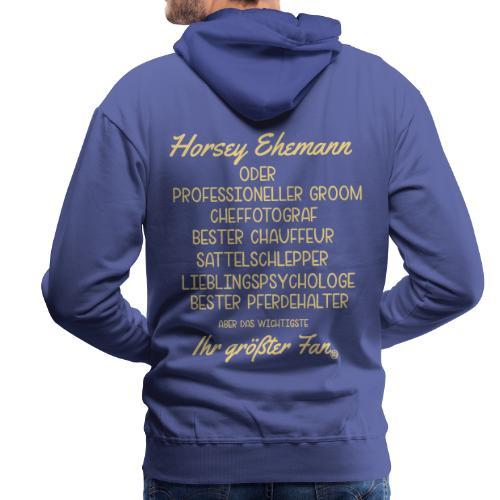 Horsey Ehemann - Turniertrottel - Männer Premium Hoodie