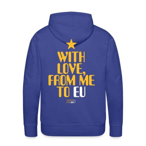 With Love, from me to EU   SongsFor.EU - Men's Premium Hoodie