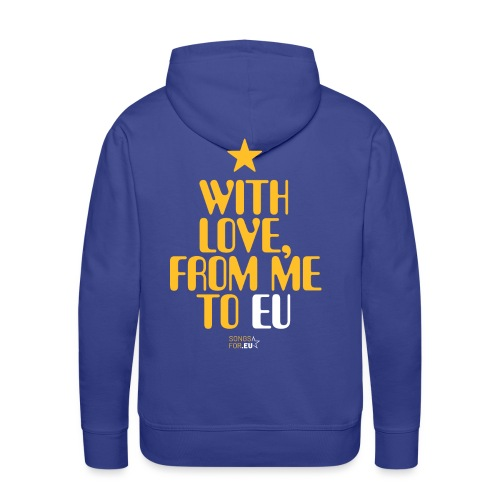 With Love, from me to EU | SongsFor.EU - Men's Premium Hoodie